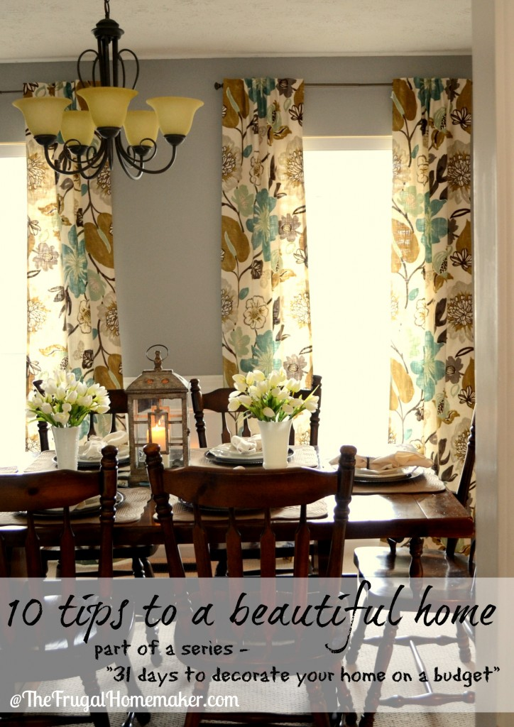 Day 31– 10 tips to a beautiful home