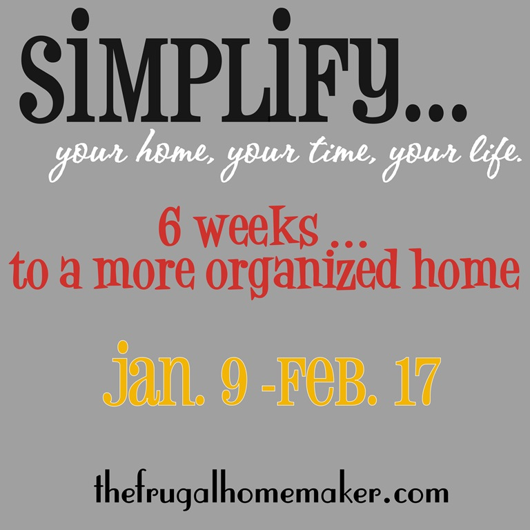 New series: Simplify…your home, your time, your life