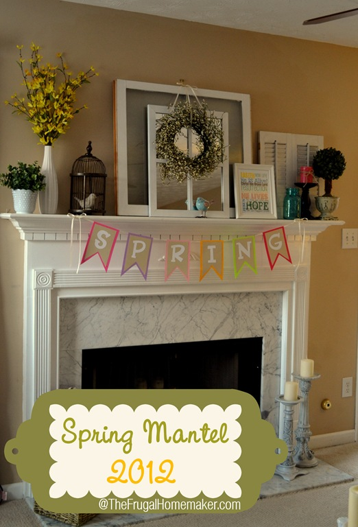 Springy Mantel Decorated With Yard Sale Finds