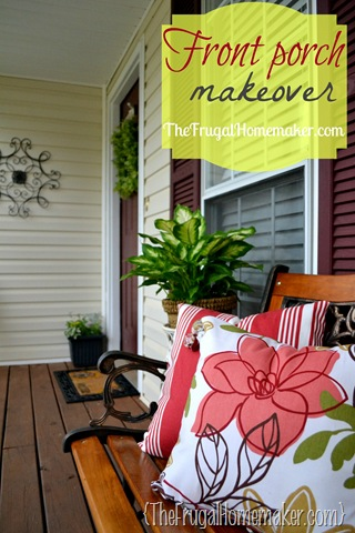 Front porch makeover {Sprucing up the outdoors for Spring}
