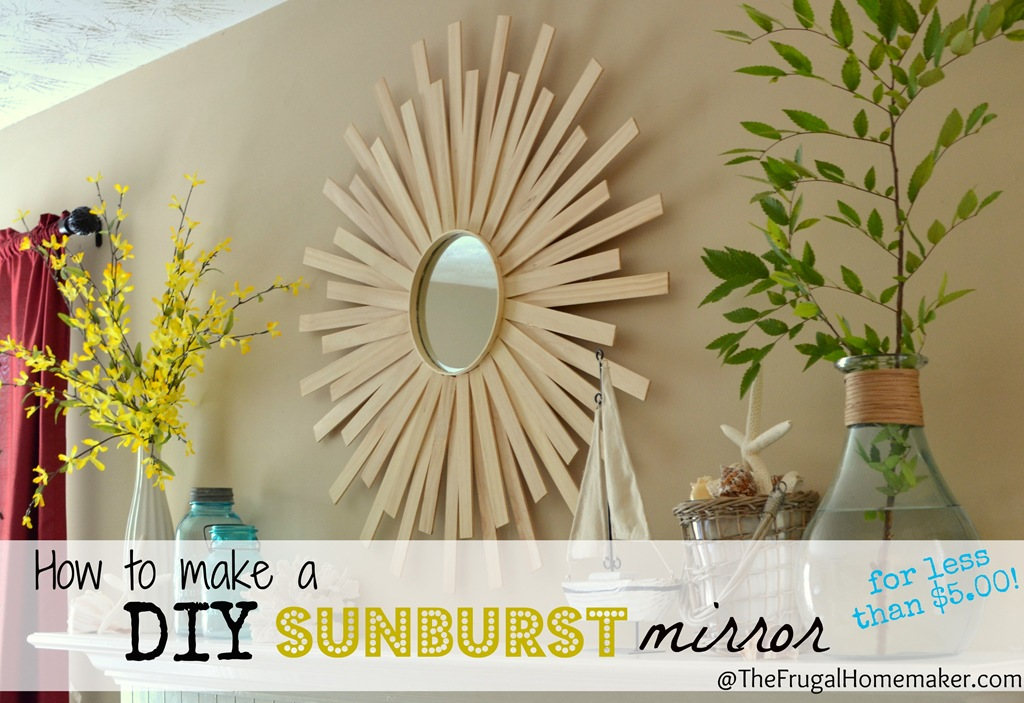 DIY Sunburst Mirror {$4 wall art}
