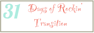 31 days of Rockin transition