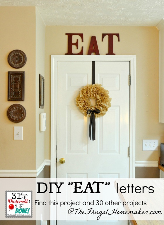 eat letters in the kitchen day 4 of 31 days of pinterest pinned to rh thefrugalhomemaker com eat letters kitchen decor red eat letters for kitchen