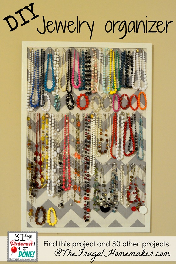 DIY Jewelry Organizer (day 15 of 31 days of Pinterest ...