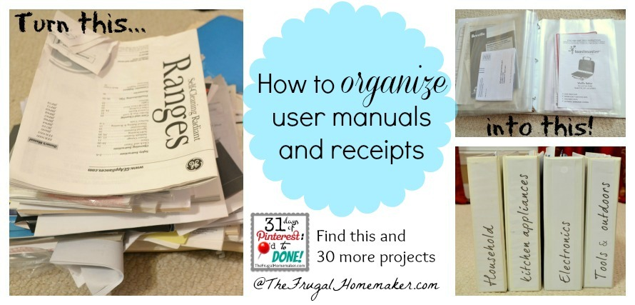 how to organize user manuals and receipts day 5 of 31 days of rh thefrugalhomemaker com Operators Manual User Manual