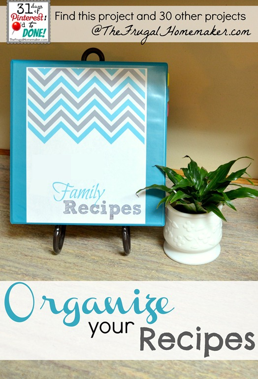 Organize your recipes {Day 24 of 31 days of Pinterest: Pinned to Done}
