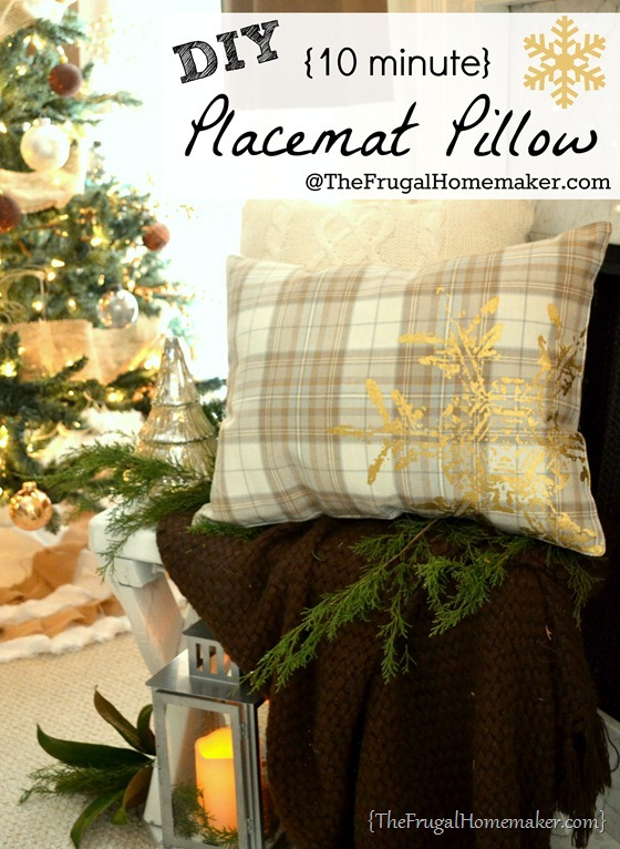 Placemat pillow tutorial + my favorite Christmas vignette