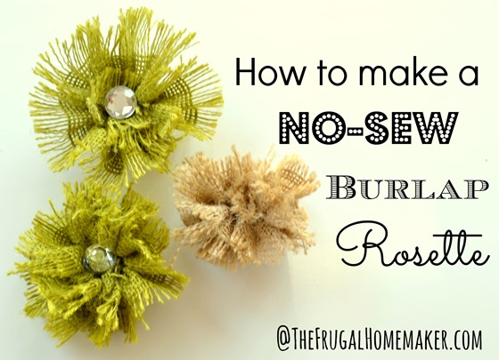 How to make a no-sew burlap rosette