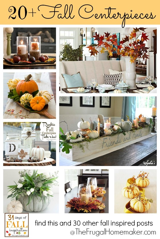 31 Days of Fall: 20+ Easy Fall Centerpiece Ideas