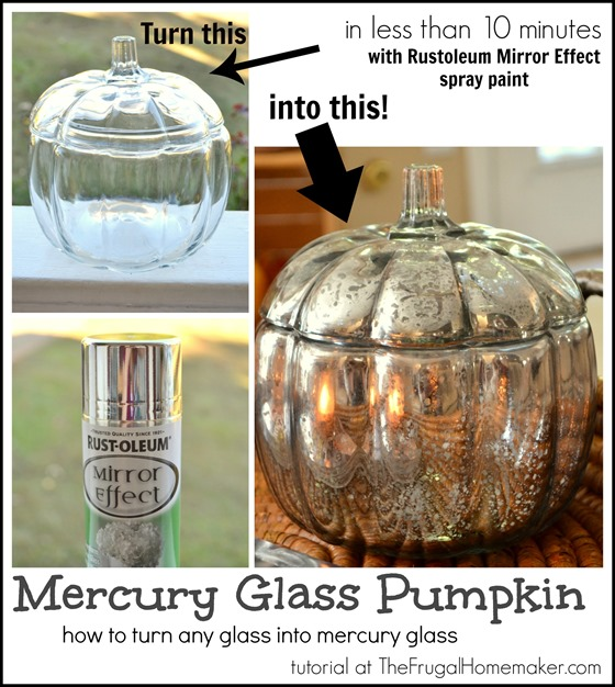 Diy mercury glass pumpkin how to turn any glass into mercury glass 31 days of fall inspiration - Spray cromado efecto espejo ...