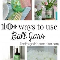 10-ways-to-use-Ball-Jars.jpg