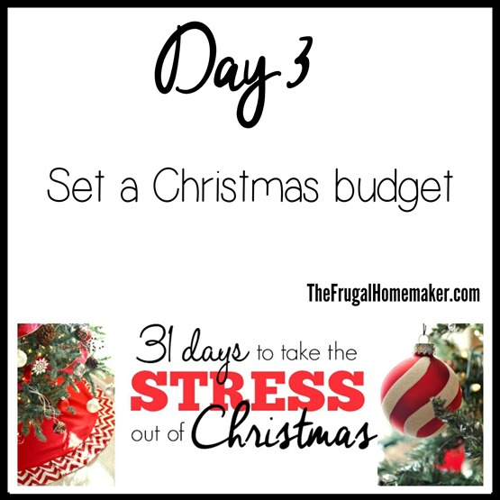 Day 3 - Set a Christmas Budget