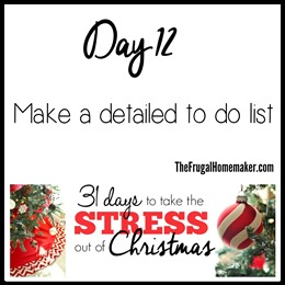 Make a detailed to-do list (Day 12 of 31 days to take the Stress out of Christmas)