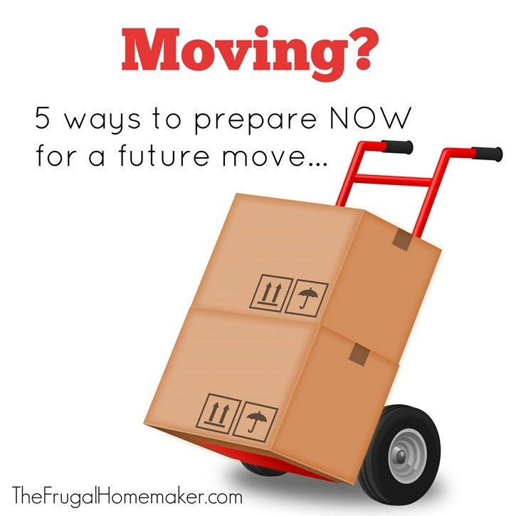 5 ways to prepare NOW for a future move
