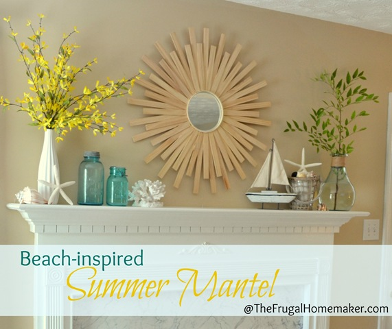 Beach-inspired summer mantel