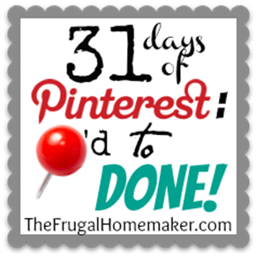 31 days of Pinterest - Pinned to Done button