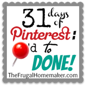 31 days of Pinterest -  Pinned to Done!