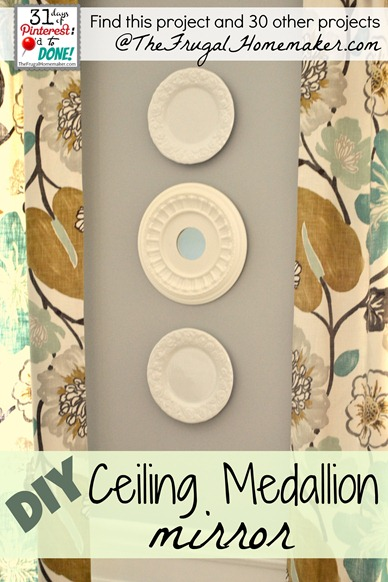 DIY Ceiling Medallion mirror