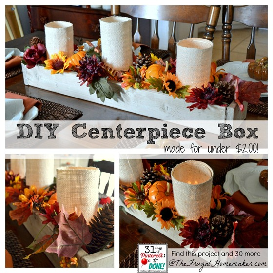 DIY Wood Centerpiece Box {Day 30 of 31 days of Pinterest: Pinned to Done}