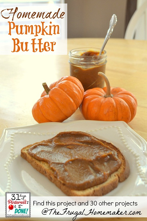 Homemade Pumpkin Butter {day 26 of 31 days of Pinterest: Pinned to Done}