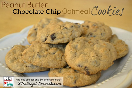 Peanut Butter Chocolate Chip Oatmeal Cookies {day 27 of 31 days of Pinterest: Pinned to Done}