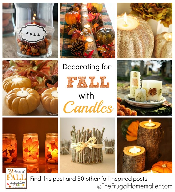 31 Days of Fall Inspiration- Decorating for Fall with Candles