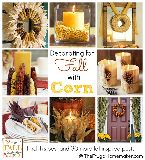 Decorating for Fall with Corn