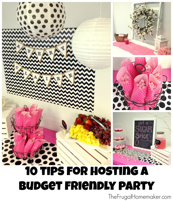 10 Tips for Hosting a Budget Friendly Party
