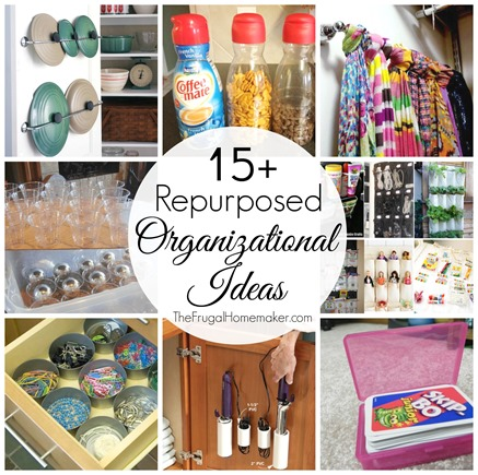 15  Repurposing Organizing Ideas