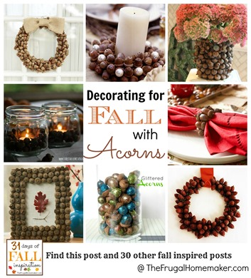 Decorating with Acorns for fall