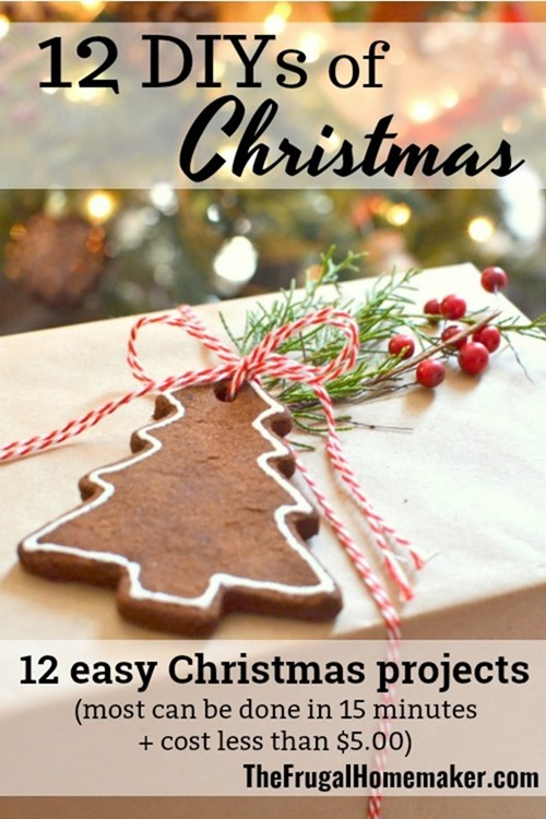 12 DIYs of Christmas – 12 easy, 15 minute, $5 Christmas projects