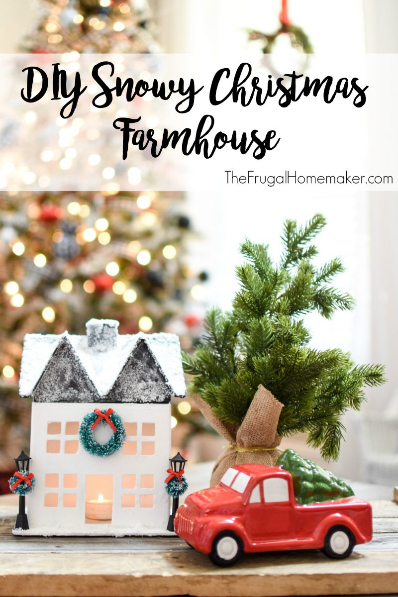 DIY Snowy Christmas Farmhouse